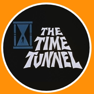 The Time Tunnel, Irwin Allen, Project Tic-Toc, 1960's